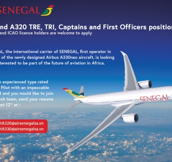 Join our great Family !!! Air Senegal recruits A330 & A320 pilots